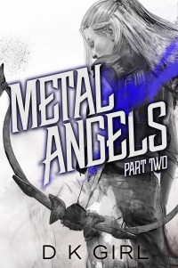 Metal Angels – Part Two