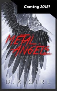 Metal Angels – Part 1