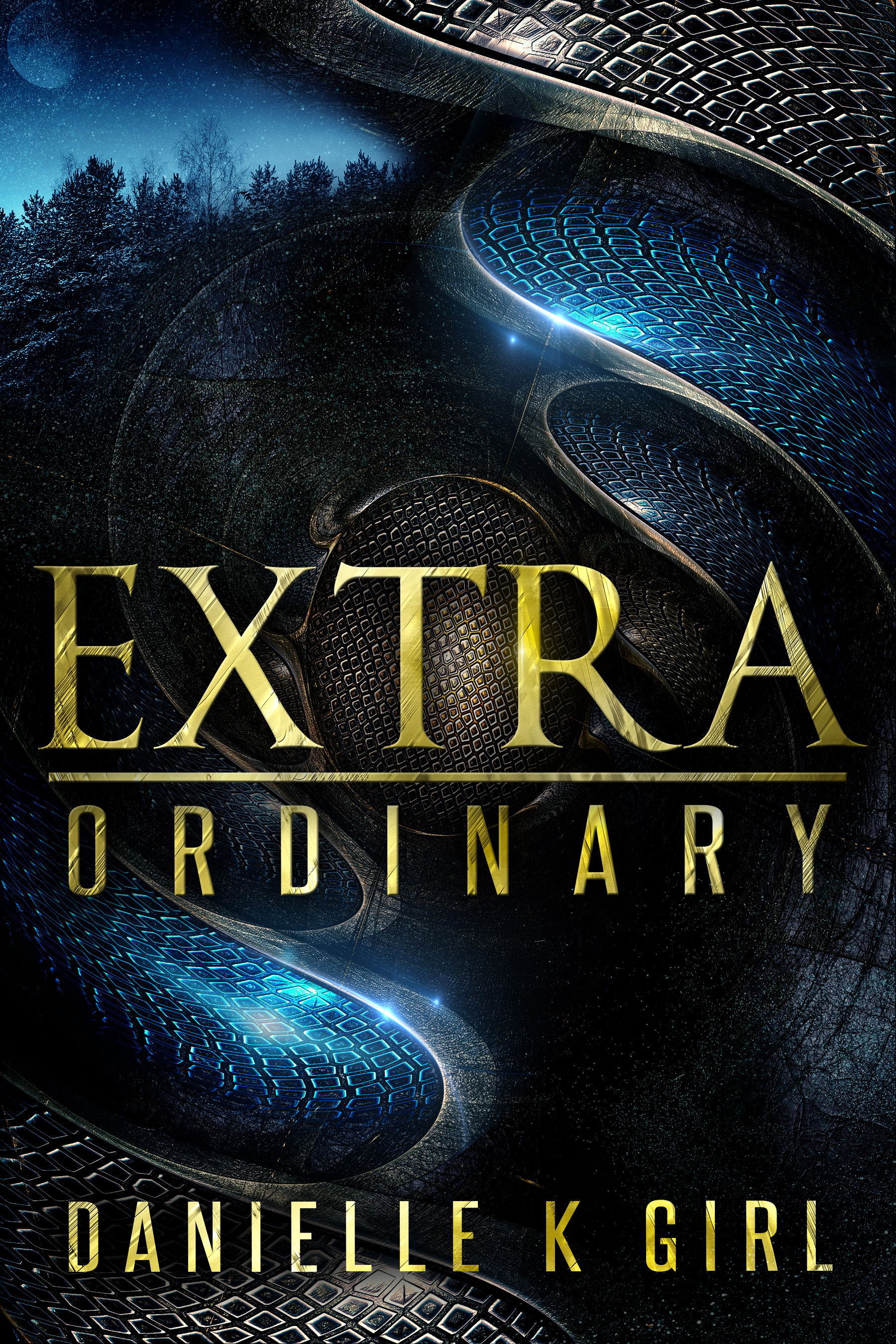 Extra|Ordinary by Danielle K Girl